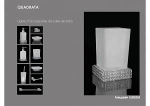 Collection Quadrata Accessoires Sdb
